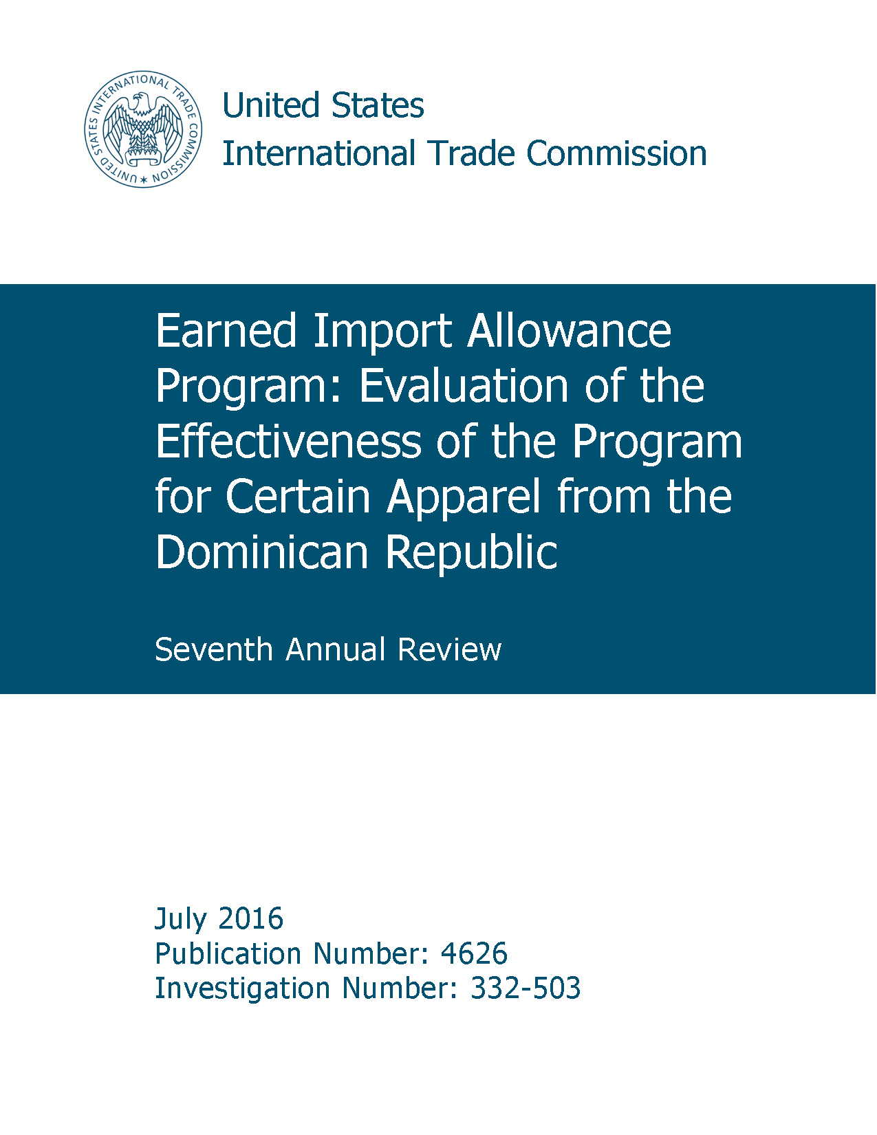 Earned Import Allowance Program: Evaluation of the Effectiveness of the Program for Certain Apparel from the Dominican Republic